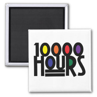 10000 HOURS 2 INCH SQUARE MAGNET