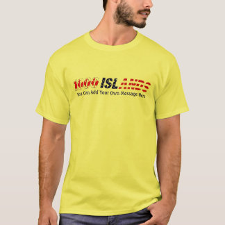1000 Islands Canada USA, Add Your Own Message T-Shirt