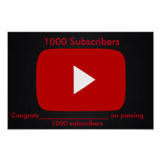 1000 Subscriber Play Button Poster