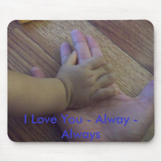 100_0227, I Love You - Alway - Always Mouse Pad