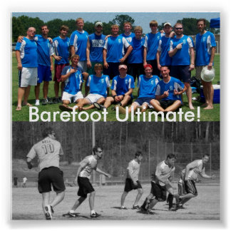100_0255, um08-157, Barefoot Ultimate! Poster