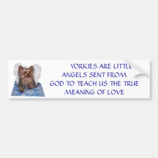 100_0580,        YORKIES ARE LITTLE ANGELS SENT... BUMPER STICKER