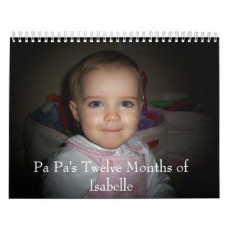 100_3717, Pa Pa's Twelve Months of Isabelle Calendar