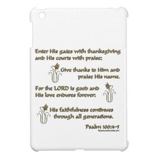 100:4 del salmo - 5 iPad mini protectores