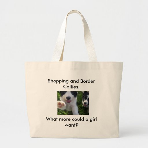 100_5333, Shopping and Border Collies. , What m... Jumbo Tote Bag