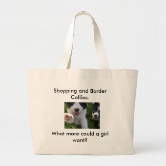 100_5333, Shopping and Border Collies. , What m... Large Tote Bag