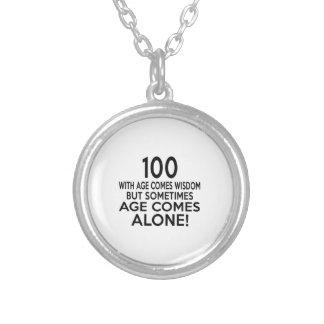 100 Age Comes Alone Birthday Designs Round Pendant Necklace