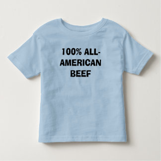 100% ALL-AMERICAN BEEF TODDLER T-SHIRT