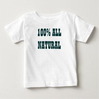 100% ALL NATURAL BABY T-Shirt