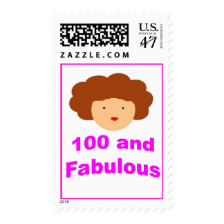 100 and Fabulous! Stamp