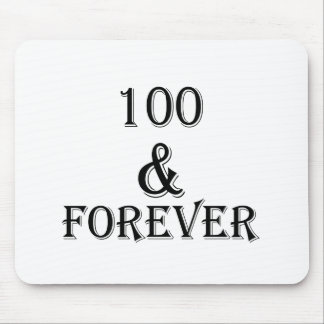 100 And Forever Birthday Designs Mouse Pad