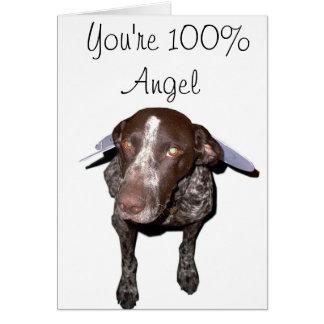100% angel, German Shorthair greeting Card