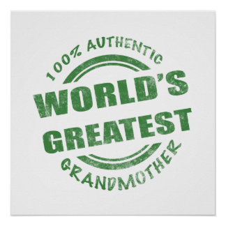 100% Authentic Grandmother Posters