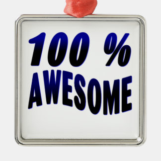 100% Awesome Square Metal Christmas Ornament