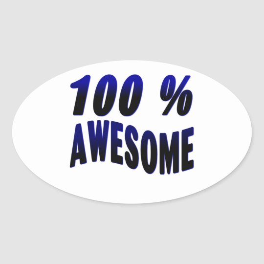 100% Awesome Oval Sticker