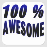 100% Awesome Square Stickers