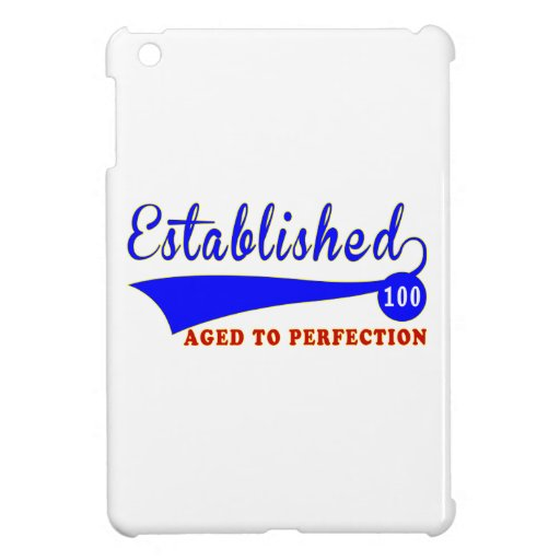 100 Birthday Aged To Perfection iPad Mini Cover