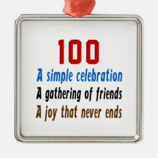 100 birthday designs Silver-Colored square ornament