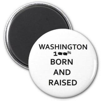100% Born and Raised Washington 2 Inch Round Magnet