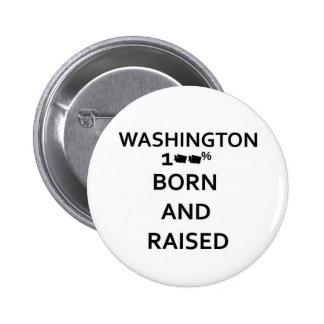 100% Born and Raised Washington 2 Inch Round Button