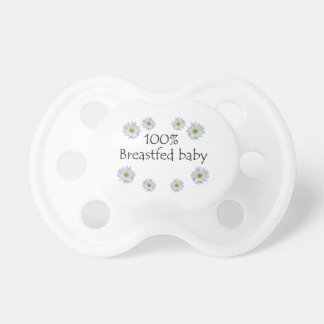 100% Breastfed Baby with Daisies Pacifier