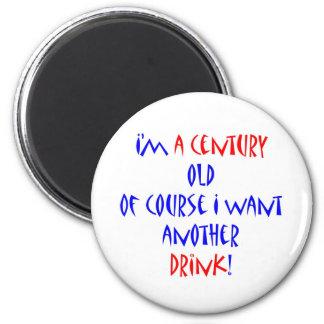 100 (century) another drink 2 inch round magnet
