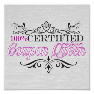 """100% Certified Coupon Queen"" Whitewashed Poster"