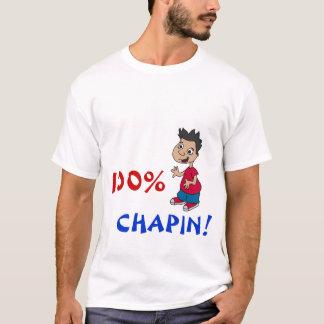 100% CHAPIN! T-Shirt