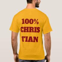 100% CHRISTIAN T-Shirt