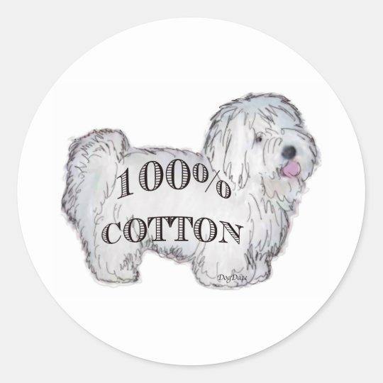 100% Cotton Classic Round Sticker