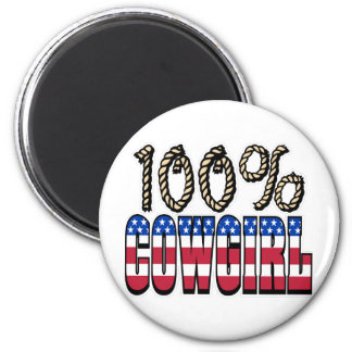 100% Cowgirl 2 Inch Round Magnet
