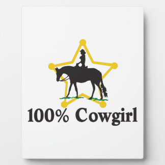 100% Cowgirl Plaque