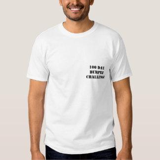 100 DAY BURPEE CHALLENGE T-Shirt