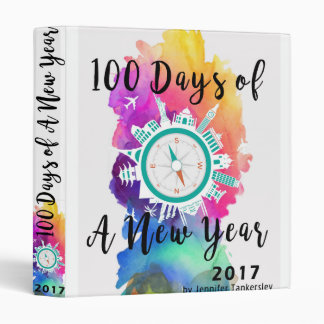 100 Days of a New Year 2017 3 Ring Binder