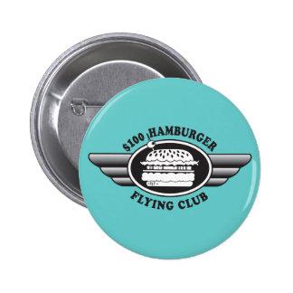 100 Dollar Hamburger - Flying Club Pinback Button