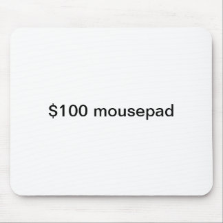 $100 dollar mousepad