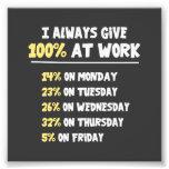 100% Effort at Work Photo