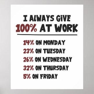 100% Effort at Work Poster