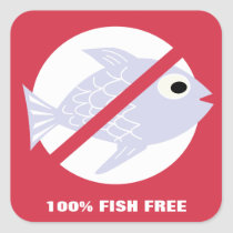100% Fish Free Alert No Fish Symbol Personalized Square Sticker