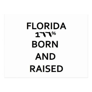 100% Florida Born and Raised Postcards