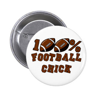 100% Football Chick T-shirts and Gifts. Pinback Button