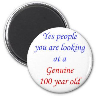 100  Genuine 100 Year Old 2 Inch Round Magnet