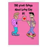 100 great things about being Gay #1 Greeting Card