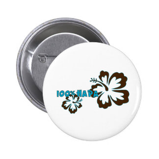 100% Hapa (with Hibiscus) Pin