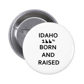 100% Idaho Born and Raised 2 Inch Round Button