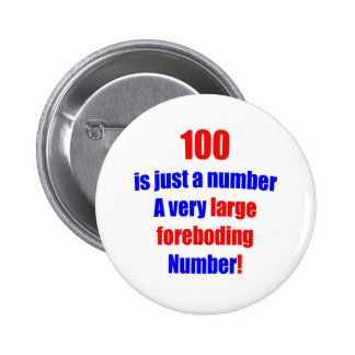 100 Is just a number 2 Inch Round Button