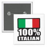 100% Italian Pinback Button