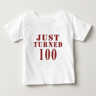 100 Just Turned Birthday Baby T-Shirt