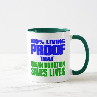 100% Living Proof that Organ Donation Saves Lives Mug