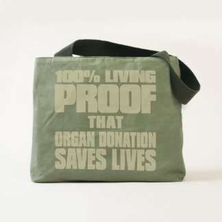100% Living Proof that Organ Donation Saves Lives Tote